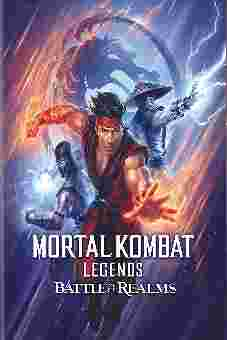 Mortal Kombat Legends Battle of the Realms 2021